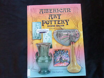 American Art Pottery Identification & Values by Dick Sigafoose
