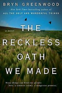 The Reckless Oath We Made  by Bryn Greenwood.( PDF*-*EPUB )