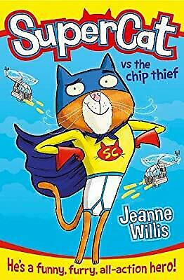 Supercat vs The Chip Thief (Supercat, Book 1), Willis, Jeanne, Used; Good Book