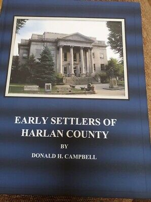 Early Settlers Of Harlan County KY -2019.HB 747 Pages;Illustrated;Out Of Print