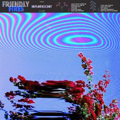 Friendly Fires Inflorescent CD New 2019