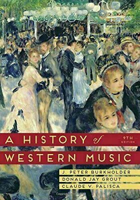 [P.D.F] A History of Western Music Ninth Edition by J.Peter Burkholder