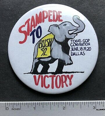 1992 Stampede to Victory, Bush 92 Texas GOP Republican Convertion, Dallas Button