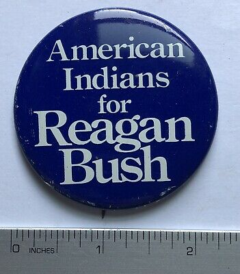1984 American Indians for Reagan Bush Pinback Button 2 1/4""