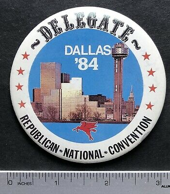 1984 Delegate, Republican National Convention Dallas Texas Pinback Button 3""