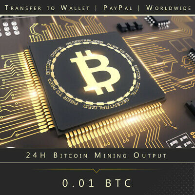 24H Bitcoin Mining Output ☑️ 0.01 BTC Transfer to Wallet  ☑️ PayPal ☑️ Worldwide