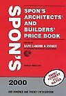 Spons Architects and Builders Price Book 2000 (Spons Price Books), , Used; Good