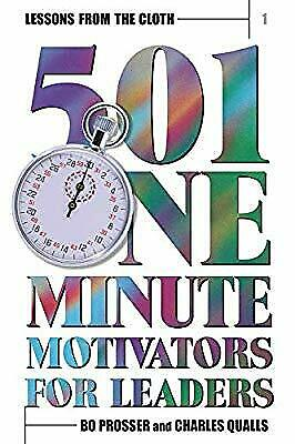 Lessons from the Cloth 1: 501 One Minute Motivators for Leaders: Volume 1, Pross