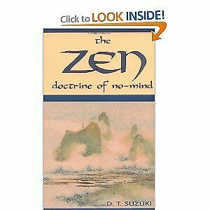 The Zen Doctrine Of No-Mind: The Significance of the Sutra of Hui-neng(Wei-Lang)