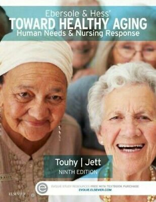 [P.D.F] Ebersole Hess Toward Healthy Aging Human Needs and Nursing Response 9th