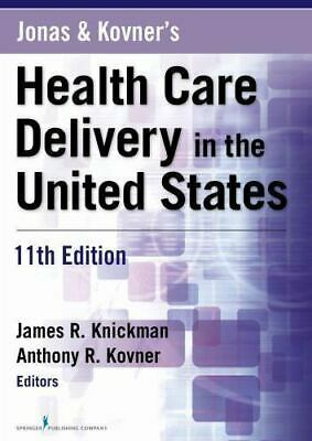 [P.D.F] Jonas and Kovner's Health Care Delivery in the United States, 11th Editi