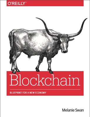 Blockchain: Blueprint for a New Economy Book by Melanie Swan [P,D.F] O'Reilly