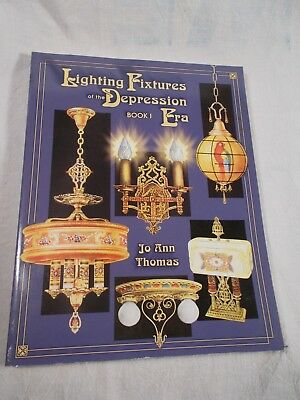 Lighting Fixtures of the Depression Era Book 1 by Jo Ann Thomas