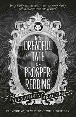 The Dreadful Tale of Prosper Redding: Book 1 by Bracken, Alexandra, NEW Book, FR