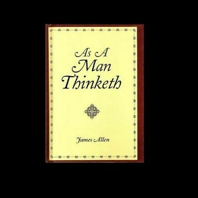 NEW - As a man thinketh by Allen, James