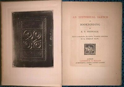 An Historical Sketch Of Bookbinding, 1st Edition. 1893. Rare. Great Condition!