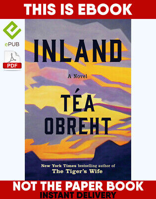 Inland by Tea Obreht 🔥 📧(email delivery) 🔥