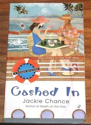 JACKIE CHANCE Cashed In *NFINE* 1st print POKER MYSTERY #2 TEXAS HOLD 'EM PB