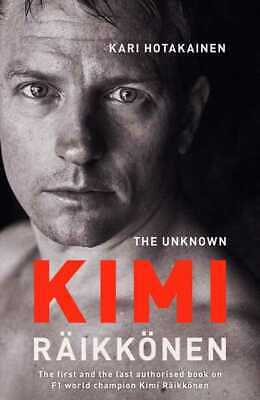 The unknown Kimi Rikknen by Kari Hotakainen (Hardback) FREE Shipping, Save £s