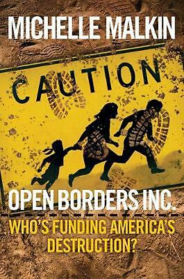 Open Borders, Inc. by Michelle Malkin Hardcover Book Free Shipping!