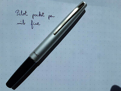 Pilot pocket fountain pen. Fine nib