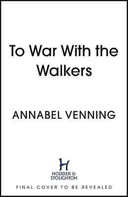 To War With the Walkers: Three Soldiers, a War Bride, a Nurse and a Doctor: One