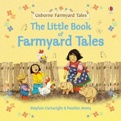The Little Book of Farmyard Tales, Heather Amery, Used; Good Book
