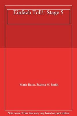 Einfach Toll!: Stage 5,Maria Bates, Patricia M. Smith