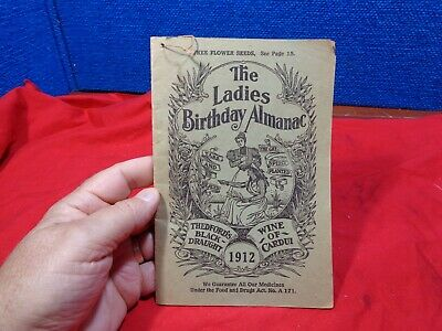 Antique 1912  Ladies Birthday Almanac Full of Quack Cures