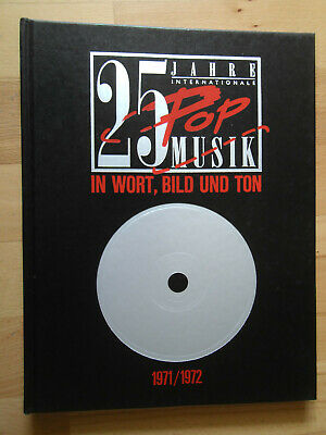 25 Jahre internationale Pop-Musik 1971/1972 - Aretha Franklin, Neil Young, CCR..