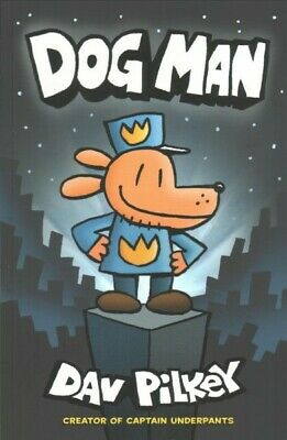 Dog Man 1, Paperback by Pilkey, Dav, Brand New, Free P&P in the UK