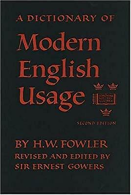 Fowlers Modern English Usage (2nd Edition), Fowler, H.W., Used; Good Book