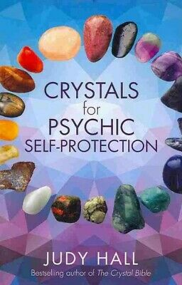 Crystals for Psychic Self-protection, Paperback by Hall, Judy, Like New Used,...