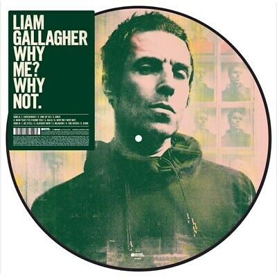 "Liam Gallagher Why Me? Why Not 12"" Picture Disc Limited Edition Exclusive Oasis"