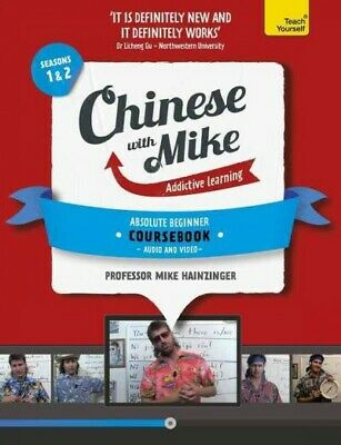 Teach Yourself Chinese With Mike : Addictive Learning, Seasons 1 & 2, Paperba...
