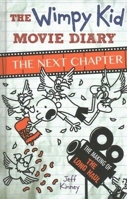 Wimpy Kid Movie Diary: the Next Chapter (The Making of the Long Haul), Hardco...