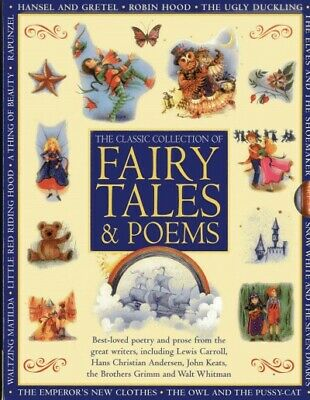 Classic Collection of Fairy Tales & Poems : Best-Loved Poetry and Prose from ...