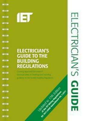 Electrician's guide to the building regulations: covering approved document P,