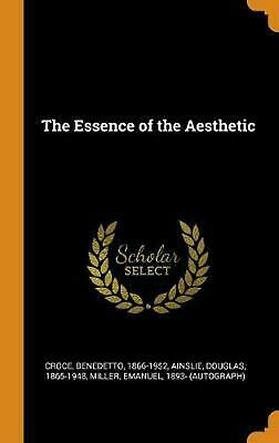 Essence of the Aesthetic by Benedetto Croce (English) Hardcover Book Free Shippi