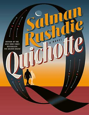 Quichotte: A Novel 2019 by Salman Rushdie (E-B0K&AUDI0||E-MAILED) #24