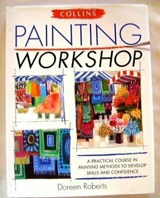 Painting Workshop, Roberts, Doreen, Used; Good Book