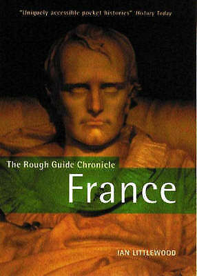 (Very Good)-The Rough Guide History of France (Paperback)-Littlewood, Ian-185828