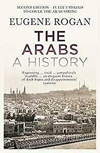 The Arabs: A History - Second Edition, Eugene L. Rogan, Used; Good Book