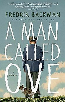 A Man Called Ove: A Novel von Backman, Fredrik | Buch | Zustand gut