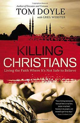KILLING CHRISTIANS by Doyle Tom, NEW Book, FREE & , (Paperback)