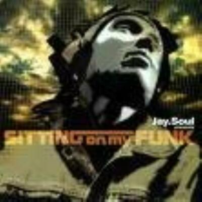Jay Soul : Sitting on My Funk Nusoul & Neo R&B from CD FREE Shipping, Save £s