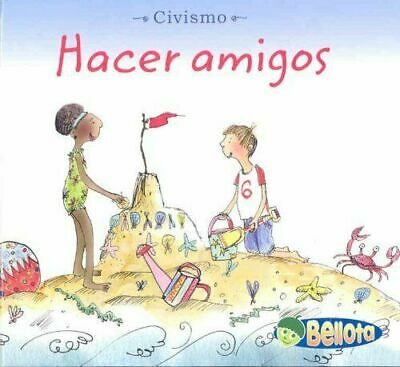 NEW Hacer amigos (Civismo) (Spanish Edition) 9781432904036 by Mayer, Cassie