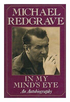 In My Mind's Eye: An Autobiography,Sir Michael Redgrave