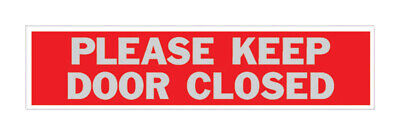 Hy-Ko  English  Please Keep Door Closed  Sign  Aluminum  2 in. H x 8 in. W