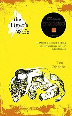 The Tiger's Wife by Obreht, Tea Hardback Book The Fast Free Shipping
